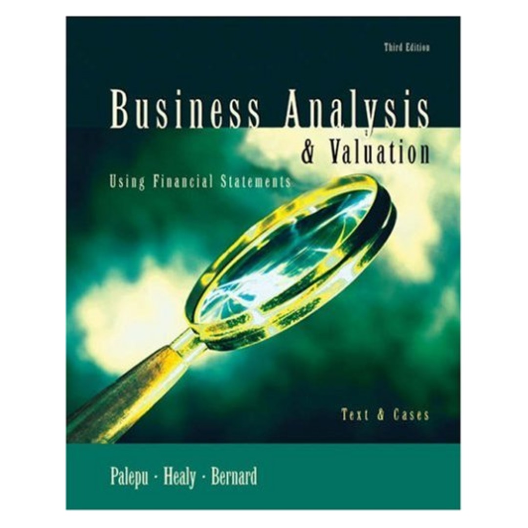 UOL Textbooks Business Analysis and Valuation Using Financial Statements,  Text and Cases (Krishna G  Palepu) PDF VERSION