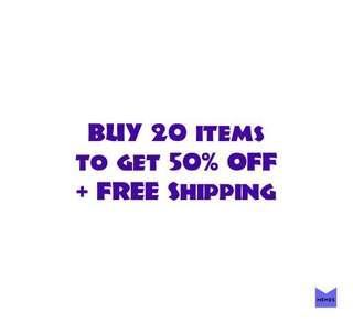 Buy20 to GET 50% off + FREE Shipping within MM and Los Banos