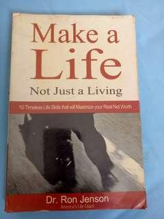 Make a Life not just a Living