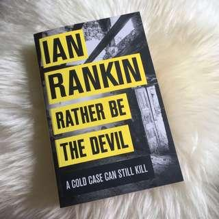 Rather be the Devil – Ian Rankin