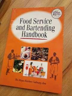 Food Service & Bartending Handbook (The Maya Kitchen)