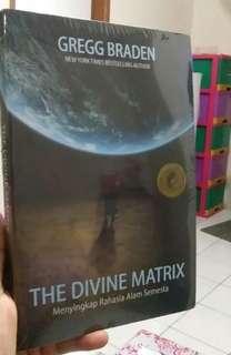 THE DIVINE MATRIX: Menyingkap Rahasia Alam Semesta