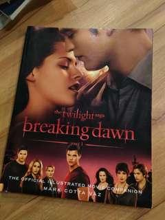 Twilight Saga: Breaking Dawn Part 1 (The Official Illustrated Movie Companion)