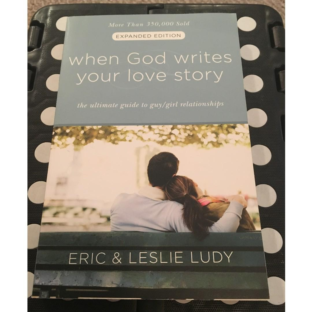 When God Writes Your Love Story by Eric & Leslie Ludy