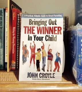 Parenting book: Bringing out the winner in your child /John Croyle