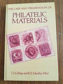 Care and Preservation of Philatelic Materials