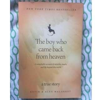 (Free Shipping w/in MM) The Boy who came back from Heaven: A Story of Alex Malarkey