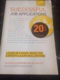 Successful Job Applications In A Week : Get That Job In Seven Simple Steps