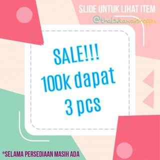 SALE!!! 100 3 pcs. Bebas pilih (Top, skirt, dress, etc)