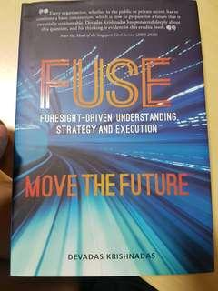 Fuse: foresight driven understanding, strategy and execution
