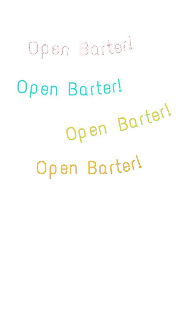 OPEN BARTER !!!