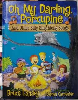 Oh My Darling Porcupine and Other Silly Sing Along Songs