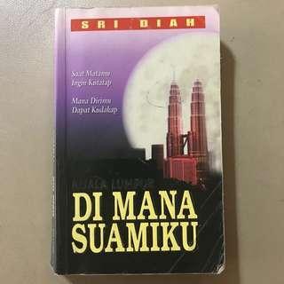 #OCT10 Novel Melayu: Di Mana Suamiku | Sri Diah