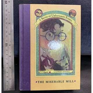 The Miserable Mill (A Series of Unfortunate Events, Book 4) Hardcover