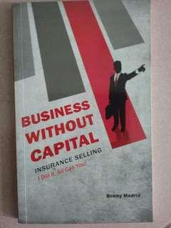 Free Shipping!!!! BUSINESS WITHOUT CAPITAL by Bobby Madrid