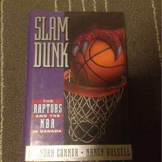 Slam Dunk- Raptors History and the NBA