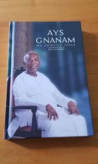 Brand New Ays Gnanam ( My father's story ) by Jey Gnanam ( Hardback copy )
