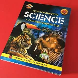 BN Your companion to science a complete guide to PSLE (covering P3-P6)
