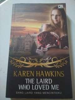 Karen Hawkins. Sang Laird yang mencintaiku