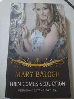 Mary Balogh. Kemudian datang rayuan
