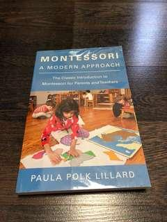 Pre-loved Montessori a Modern Approach by Paula Polk Lillard