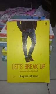 Let's Break Up  by Anjani Fitriana