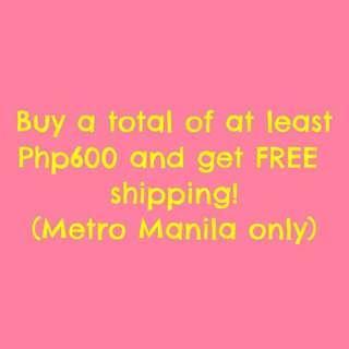 Free shipping within Metro Manila!!!