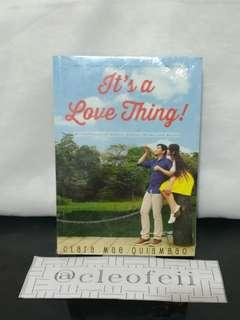 It's a Love Thing! by Clara Mae Quiambao