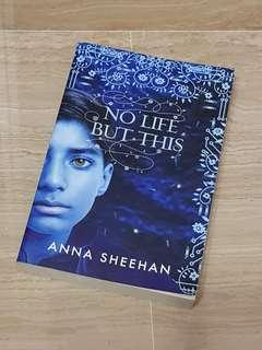 3 for $5 No Life but This by Anna Sheehan