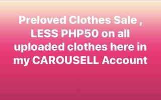 Less Php50 on all Preloved Clothes!!!