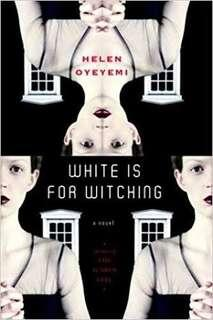 Ebook English White is for Witching by Helen Oyeyemi
