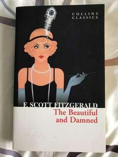 Collins Classics : The Beautiful and Damned by F Scott Fitzgerald