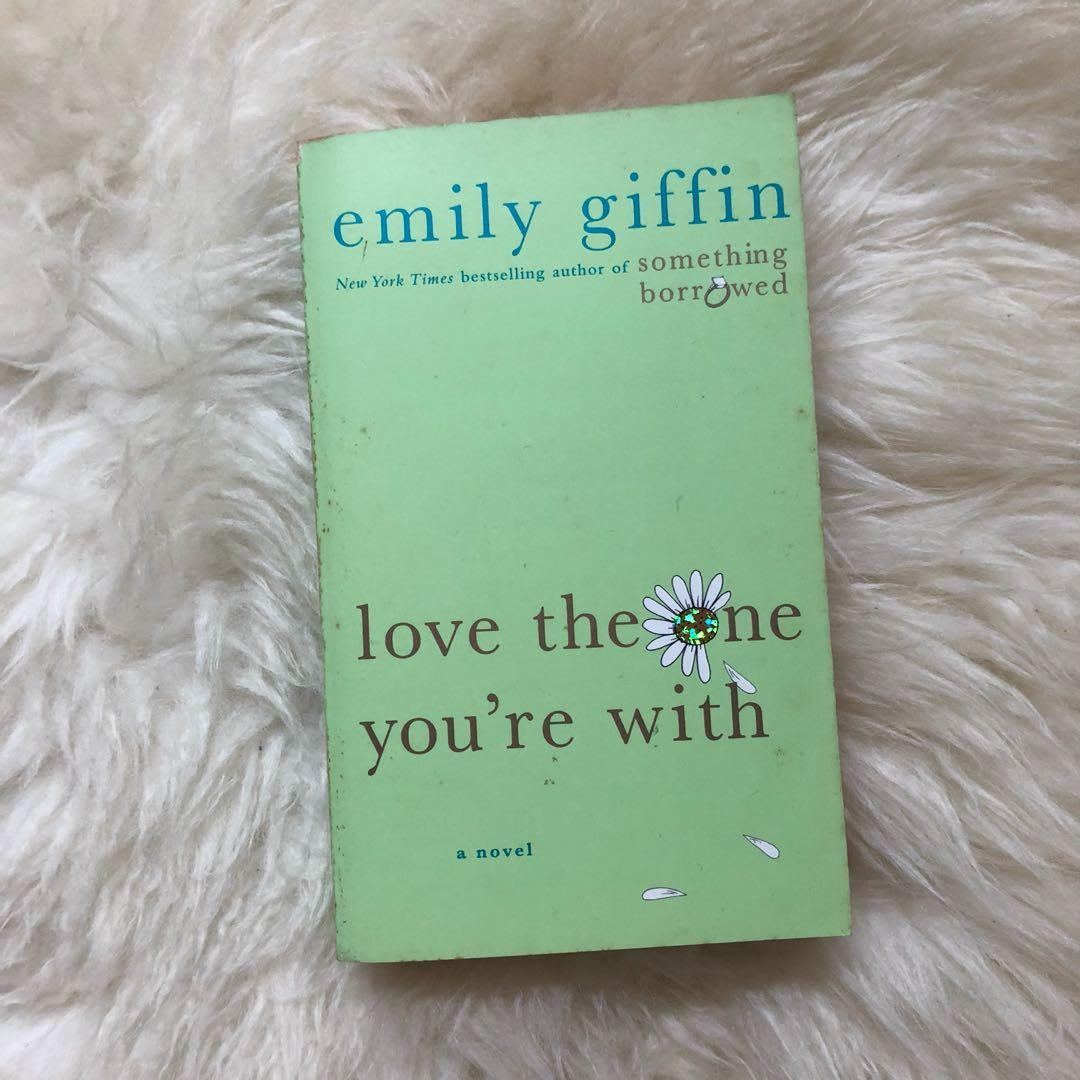 Love the One You're With - Emily Griffin