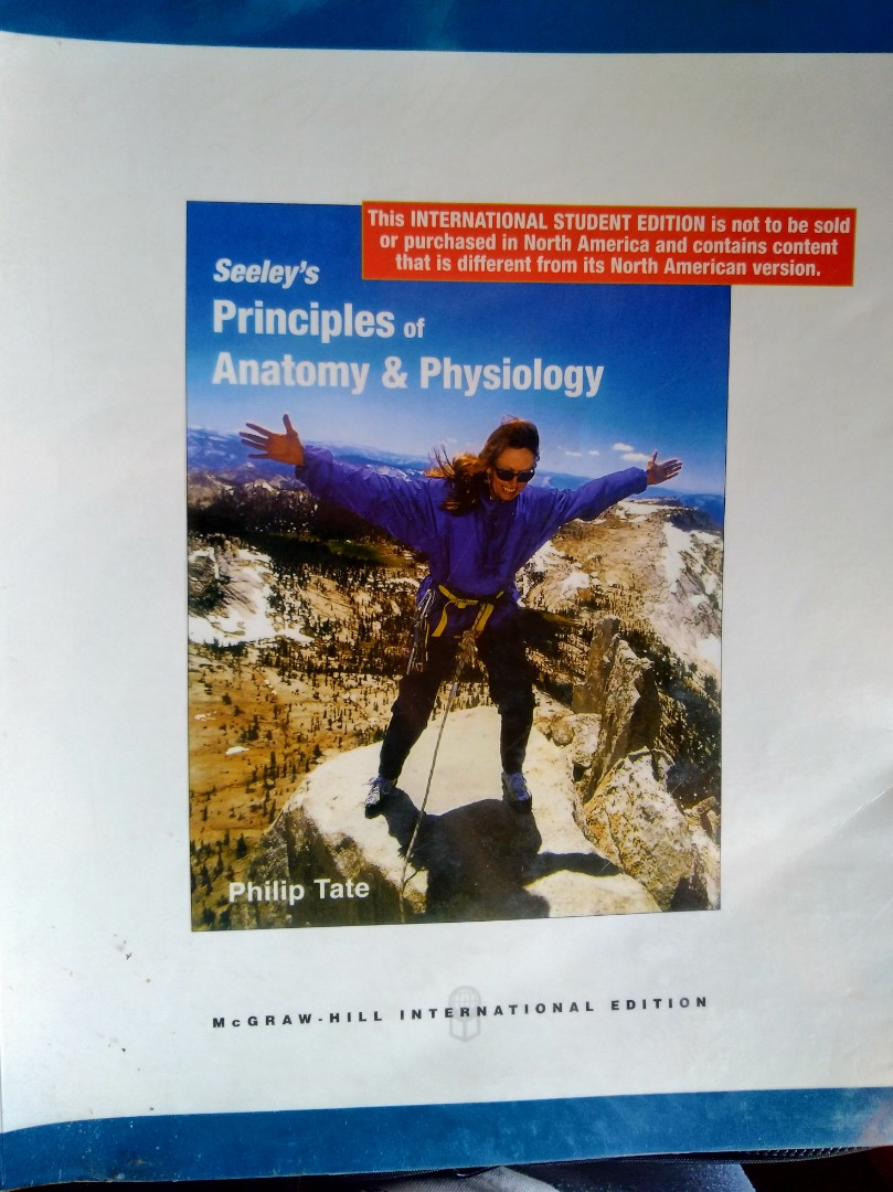 Seeley S Principles Of Anatomy Physiology Int L Ed Textbooks On