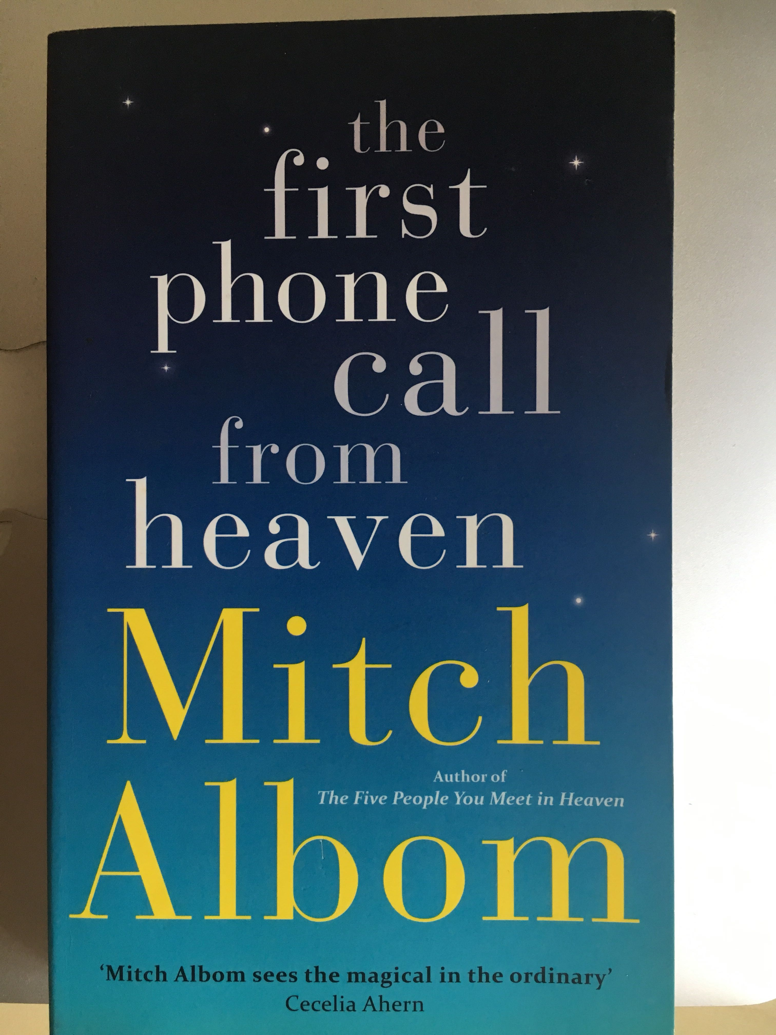 The First Phone Call from Heaven: A Novel