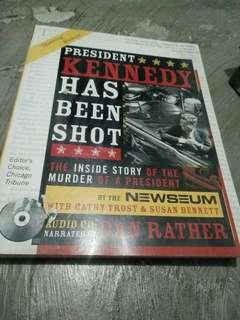 Kennedy Has Been Shot Book collection of media reports about JFK assasination