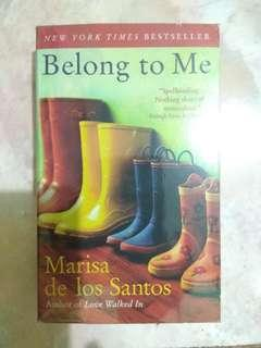 Belong To Me by Marissa de los Santos