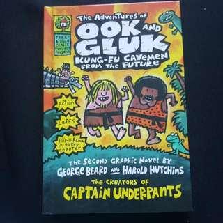 Tje Adventures Of Ook And Gluk Kung-fu Cavemen Form The Future By George Beard & Harold Hutchins The Creators Of Captain Underpants (Hard Cover)