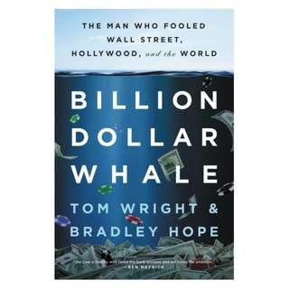 BILLION DOLLAR WHALE (Softcover)