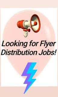 I'm Looking for Flyers Distribution Jobs