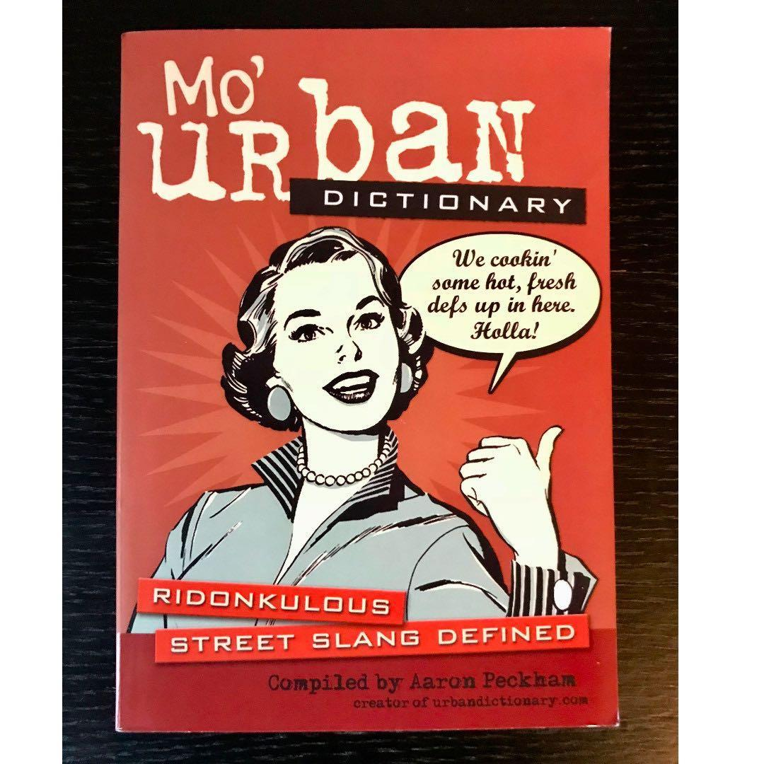 Ridonkulous Street Slang Defined Mo Urban Dictionary