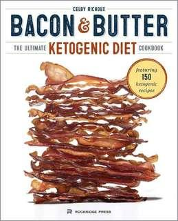 (Ebook) Bacon & Butter: Ultimate Ketogenic Diet