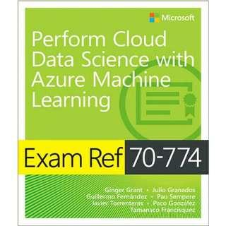( eBook ) Exam Ref 70 774 Perform Cloud Data Science with Azure