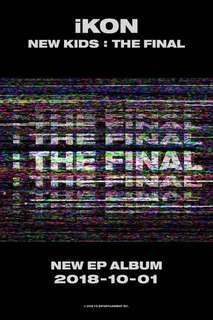 iKON: New Kids - The Final