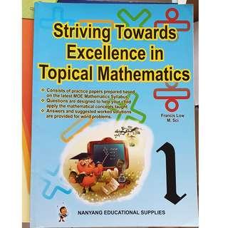 Striving Towards Excellence In Tropical Mathematics for P1