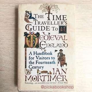 [RARE]The Time Traveler's Guide to Medieval England - Ian Mortimer (Preloved)