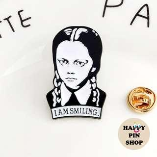 """I Am Smiling"" Wednesday Addams Family Enamel Pin (Halloween)"