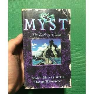 Myst The Book of Ti'ana - Rand Miller with David Wingrove