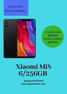 Xiaomi Mi8 6/256GB Kredit Tanpa Kartu Kredit