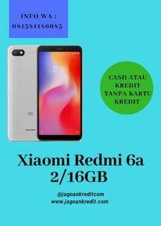 Xiaomi Redmi 6a 2/16GB Kredit Tanpa Kartu Kredit